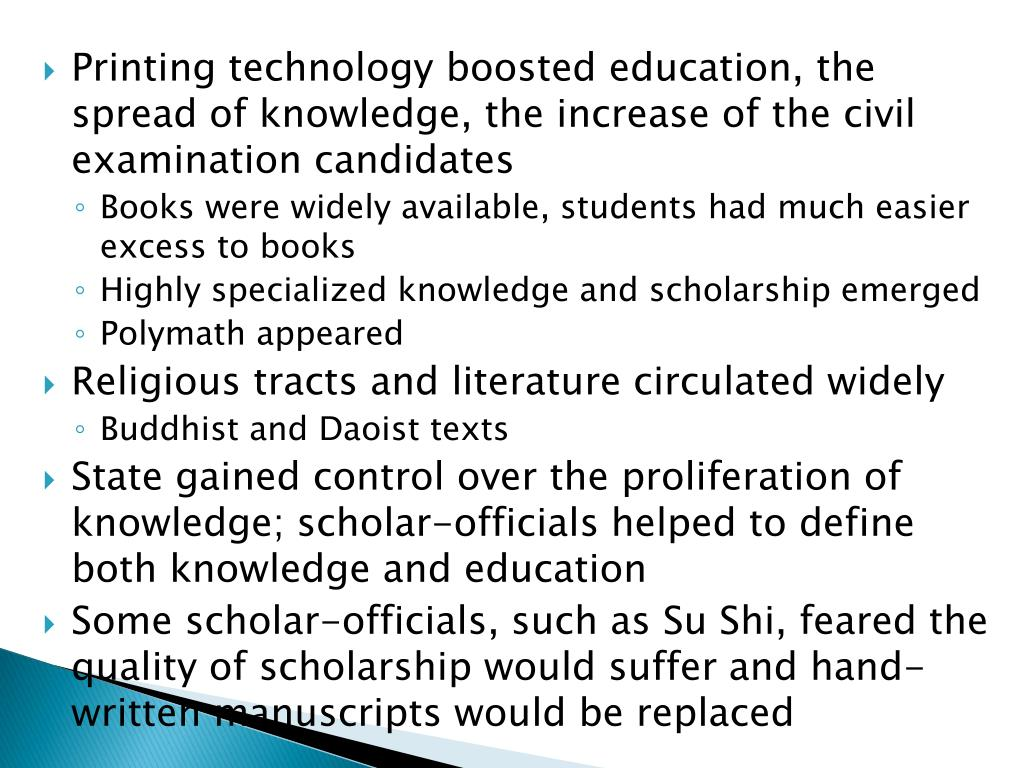 Printing technology boosted education, the spread of knowledge, the increase of the civil examination candidates