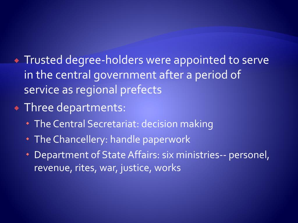 Trusted degree-holders were appointed to serve in the central government after a period of service as regional prefects