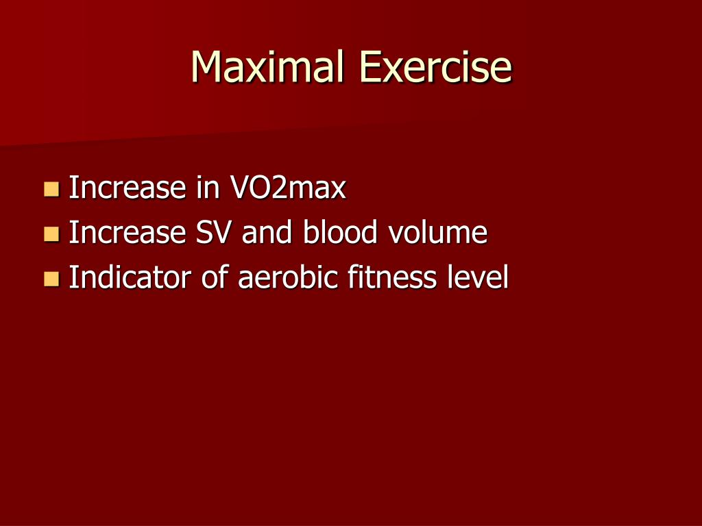Maximal Exercise