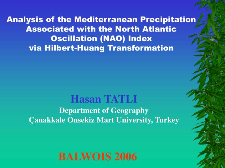 Analysis of the Mediterranean Precipitation Associated with the North Atlantic Oscillation (NAO) Ind...