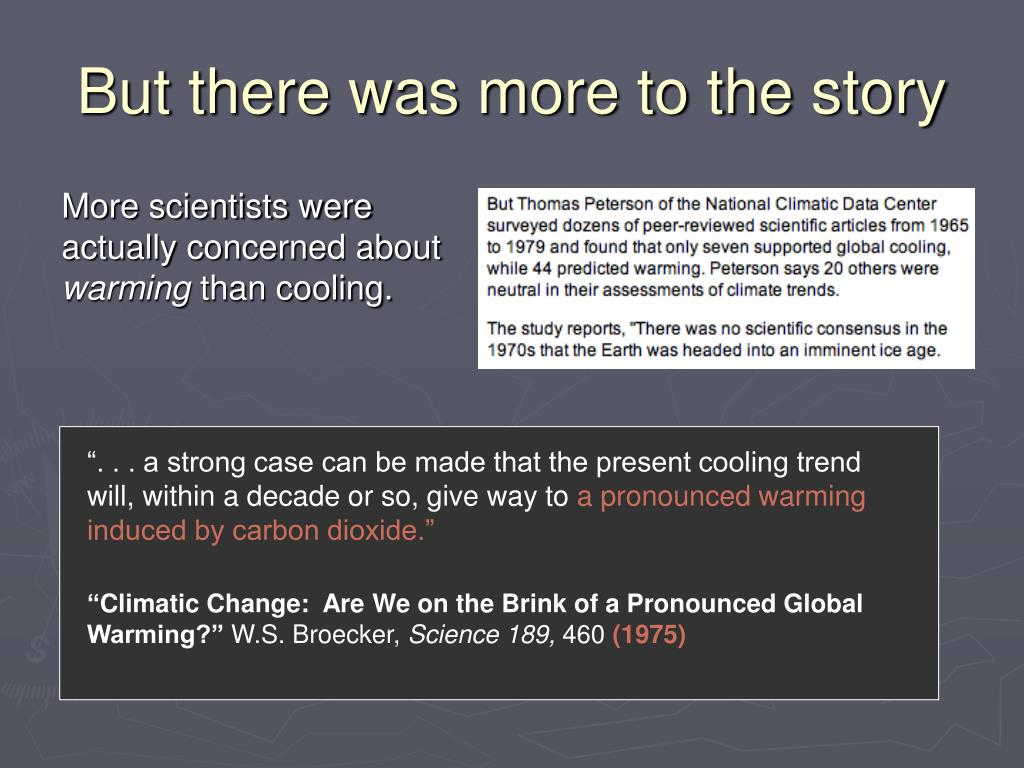 """"""". . . a strong case can be made that the present cooling trend will, within a decade or so, give way to"""