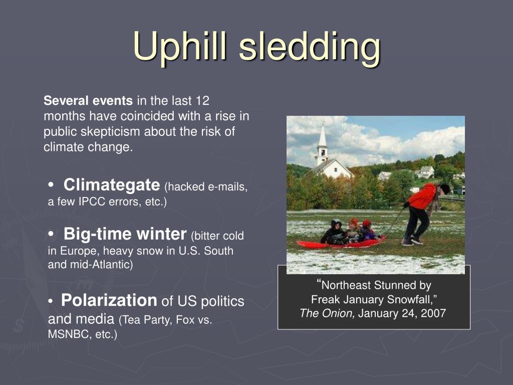 Uphill sledding