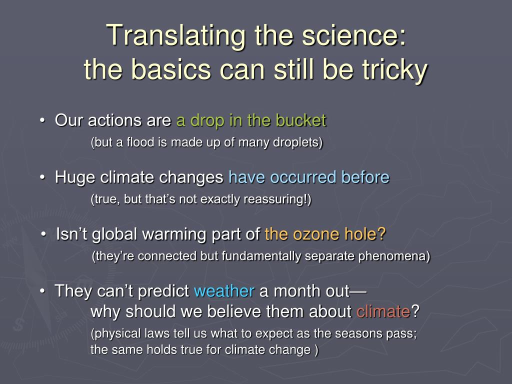 Translating the science: