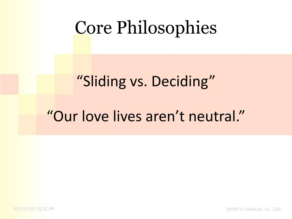 Core Philosophies