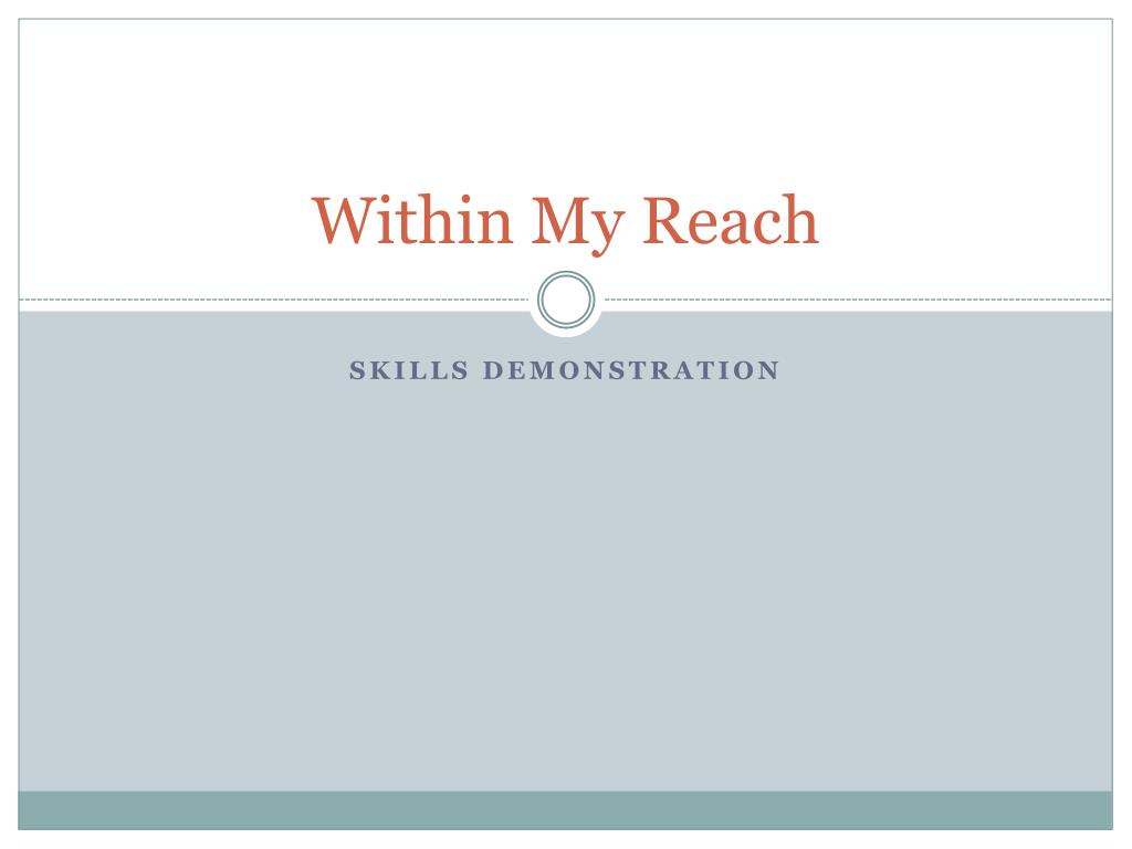 Within My Reach