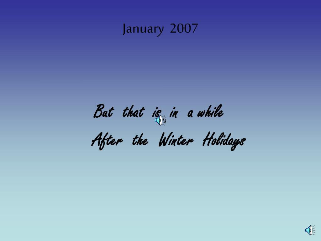 January  2007