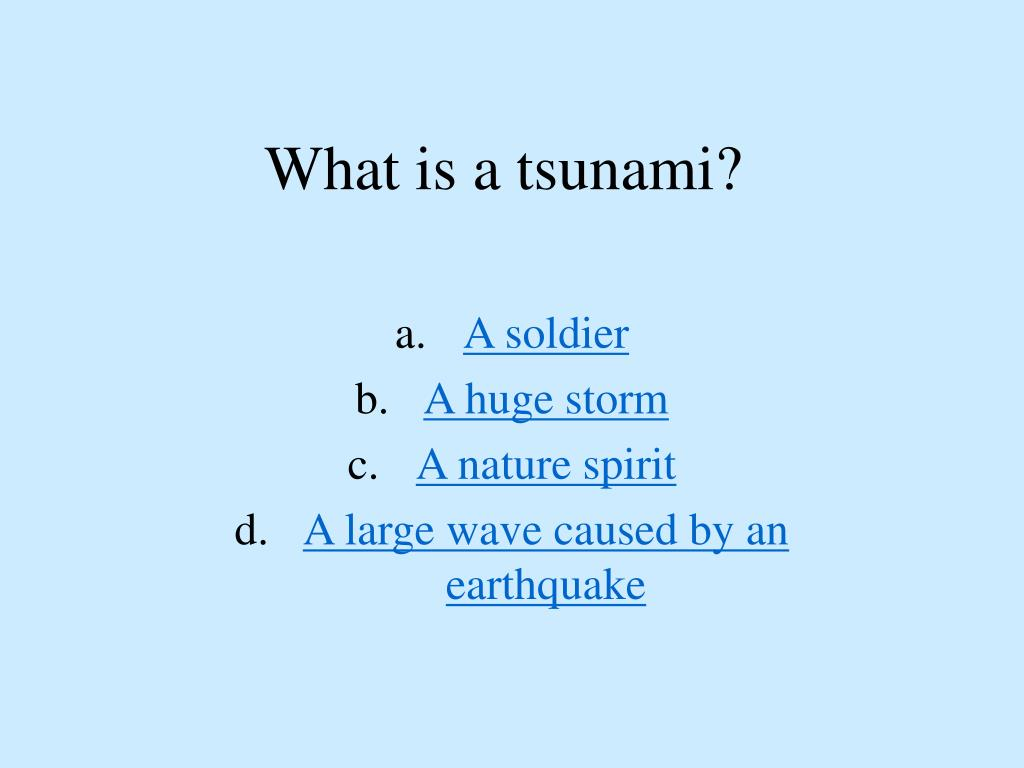 What is a tsunami?