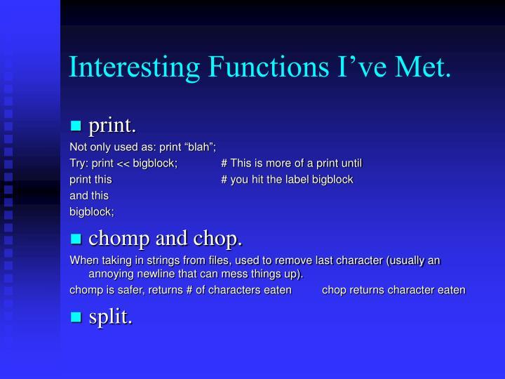 Interesting Functions I've Met.