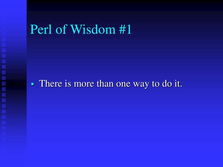 Perl of Wisdom #1