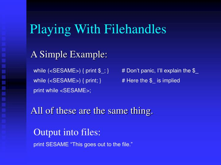 Playing With Filehandles