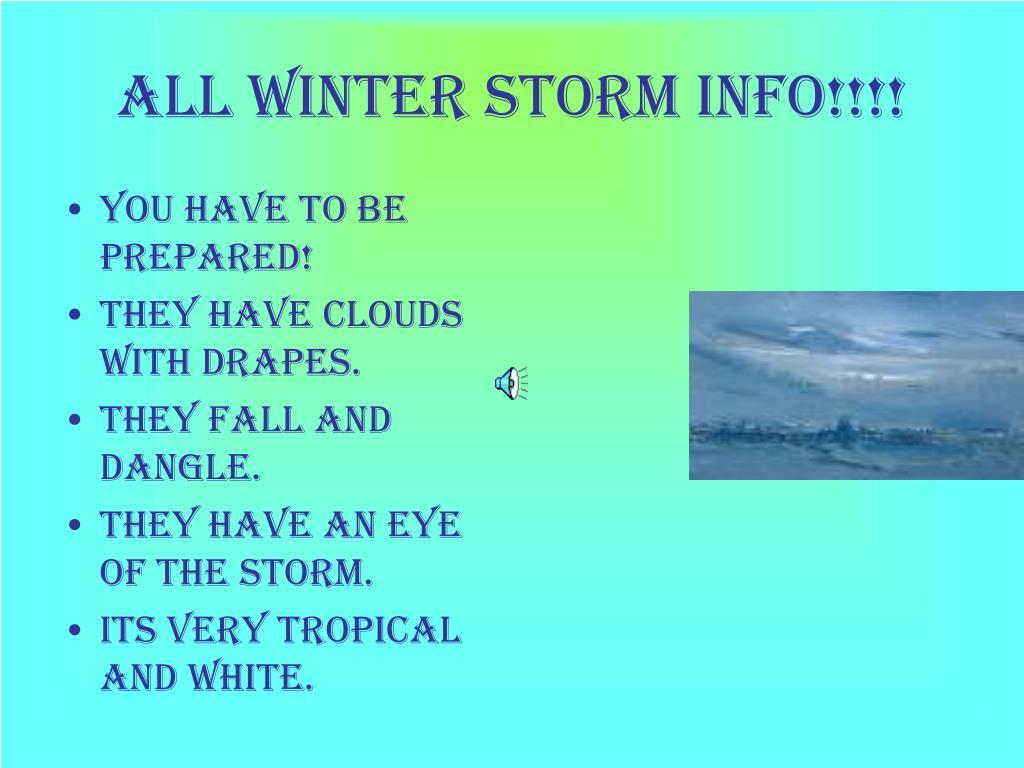 All winter storm info!!!!