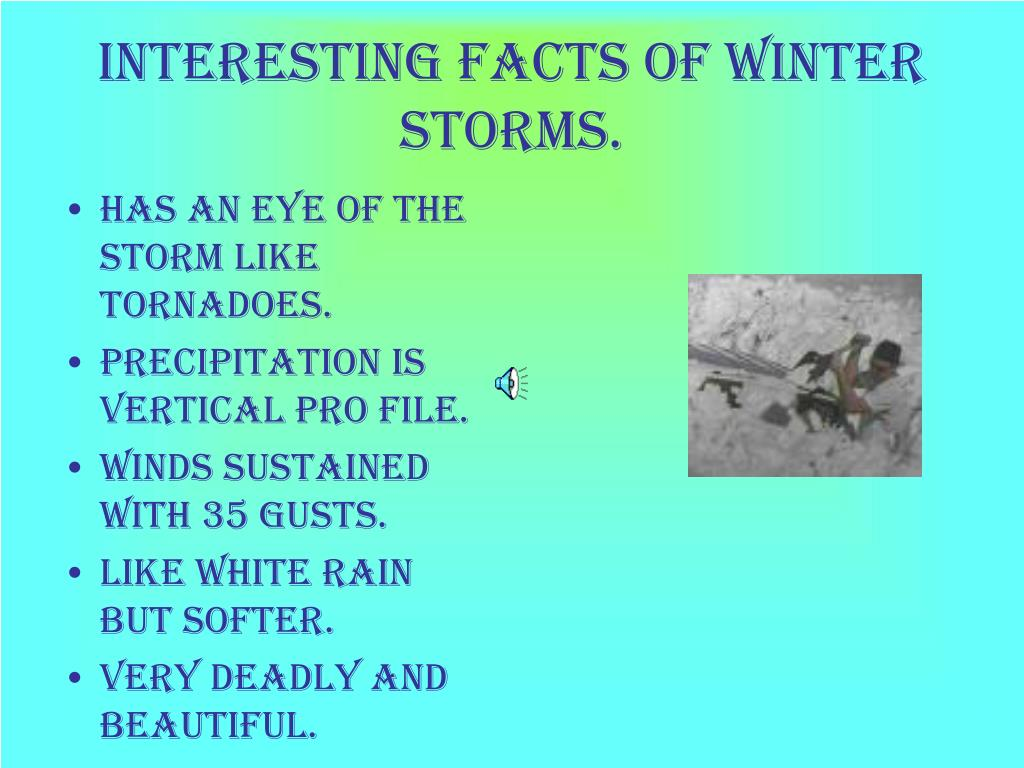 Interesting facts of winter storms.