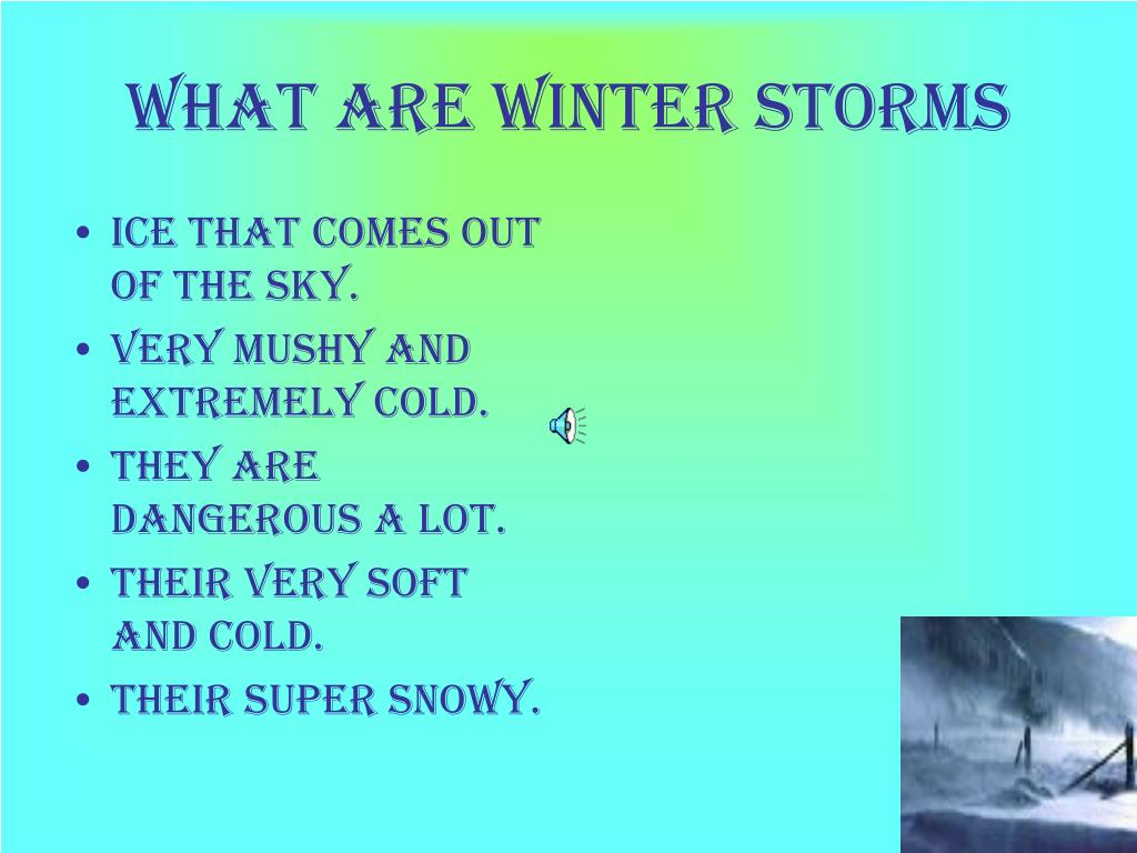 What are winter storms