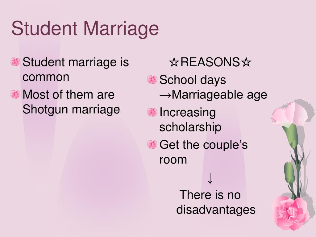 Student marriage is common