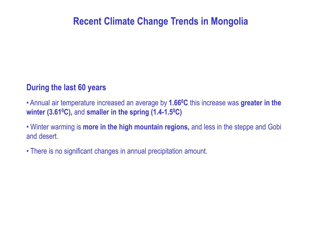 Recent Climate Change Trends in Mongolia