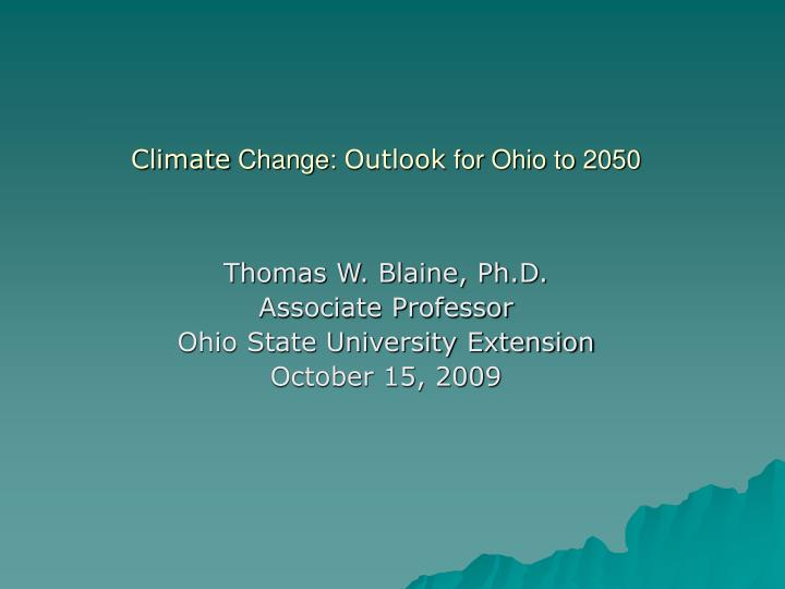 Climate change outlook for ohio to 2050