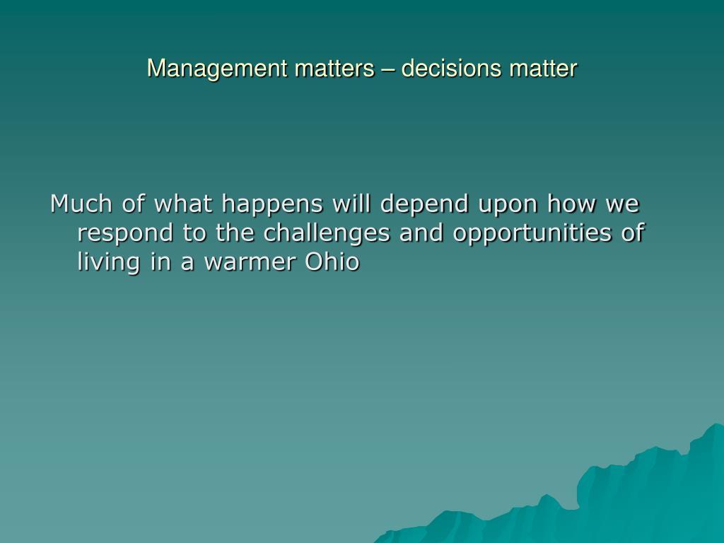 Management matters – decisions matter