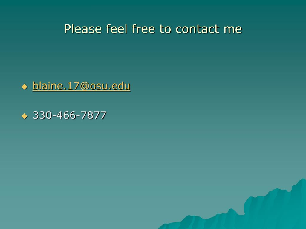 Please feel free to contact me