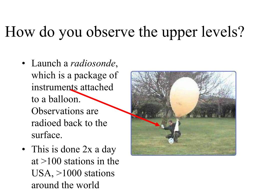How do you observe the upper levels?