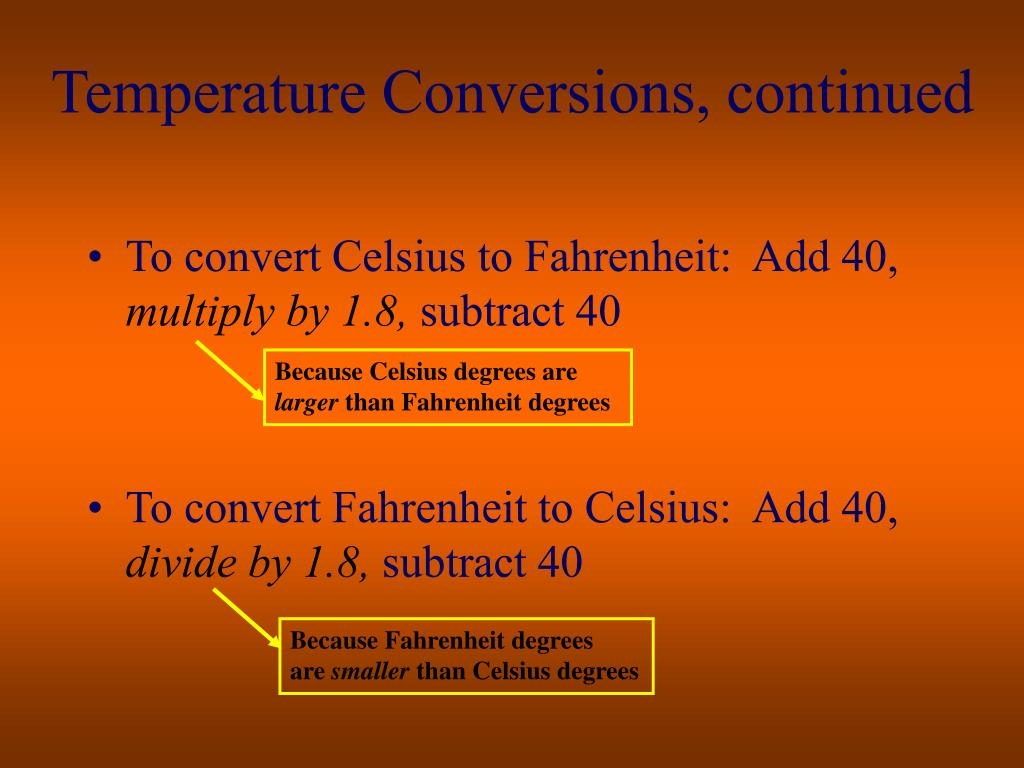 Temperature Conversions, continued