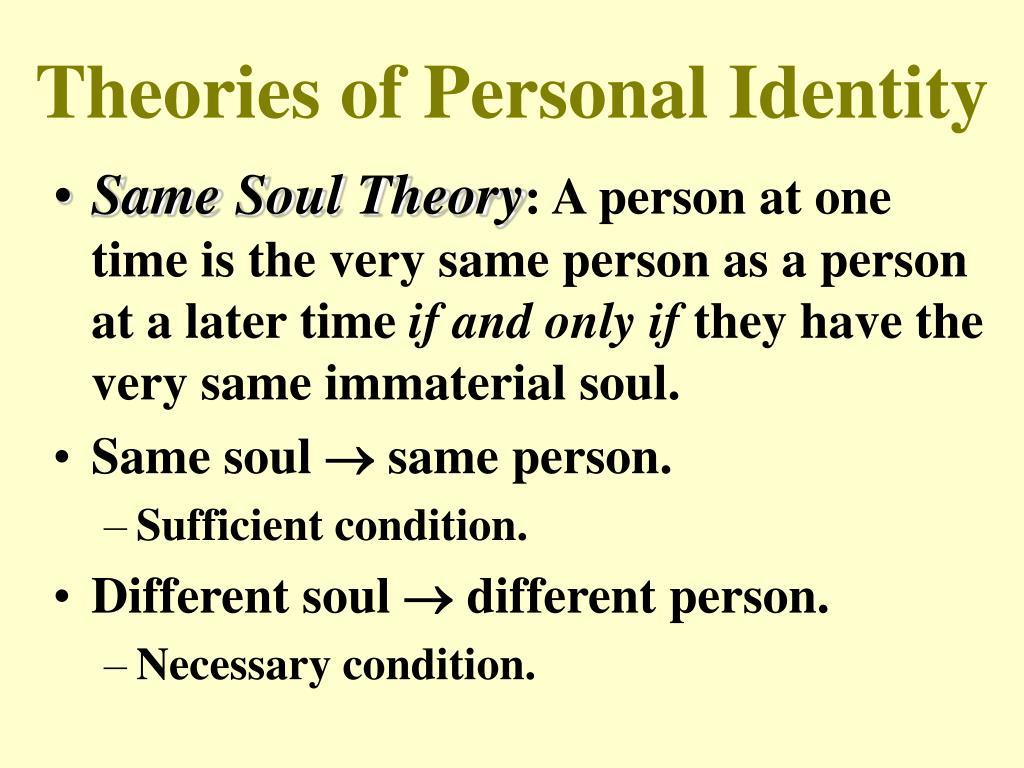 Soul theory personal identity essay