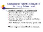 strategies for retention reduction secondary school level36