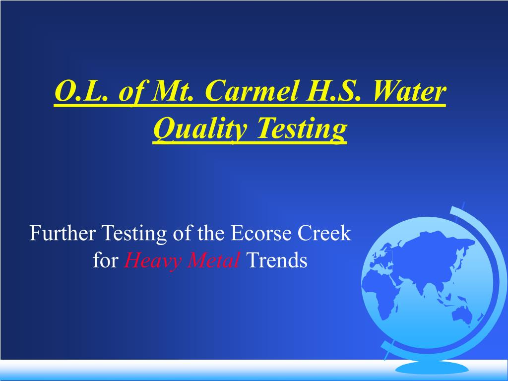 O.L. of Mt. Carmel H.S. Water Quality Testing