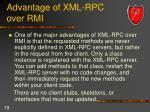 advantage of xml rpc over rmi