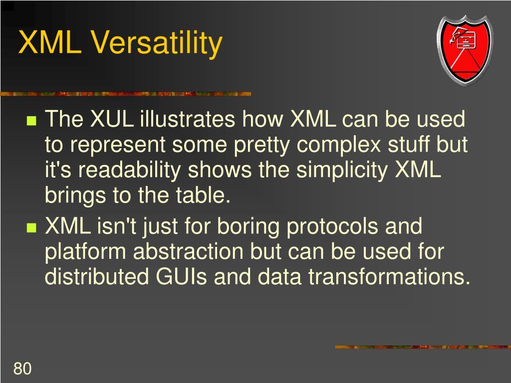 XML Versatility