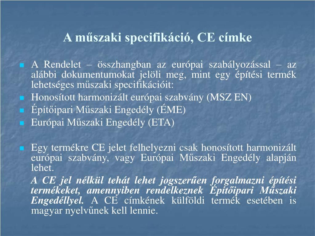 A műszaki specifikáció, CE címke