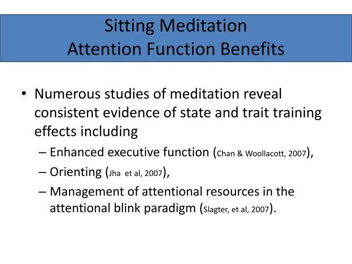 Sitting meditation attention function benefits l.jpg