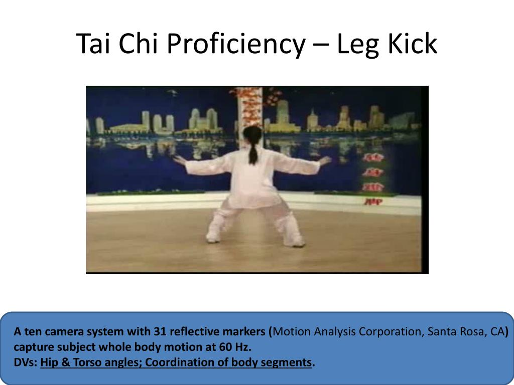Tai Chi Proficiency – Leg Kick