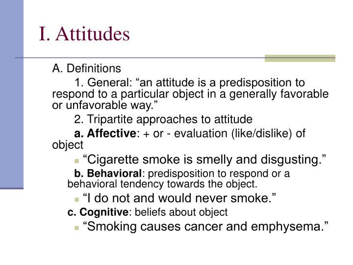 I. Attitudes