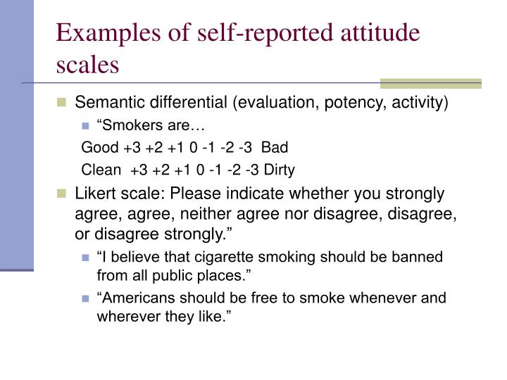 Examples of self-reported attitude scales