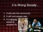 it is wrong socially13