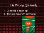 it is wrong spiritually23