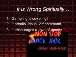 it is wrong spiritually25