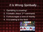 it is wrong spiritually27