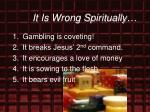it is wrong spiritually29