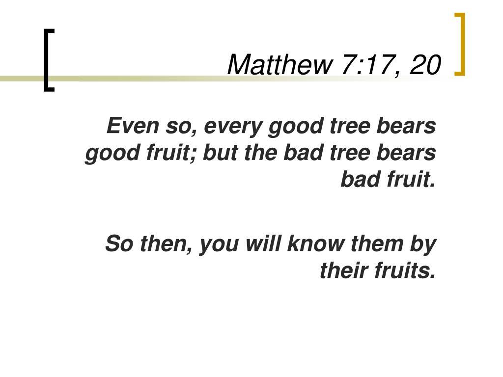 Matthew 7:17, 20