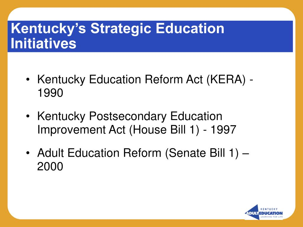 Kentucky's Strategic Education Initiatives