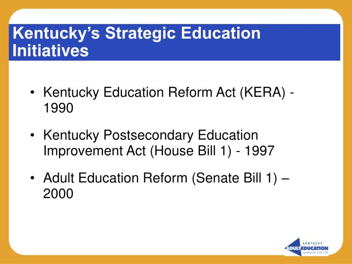 Kentucky s strategic education initiatives l.jpg