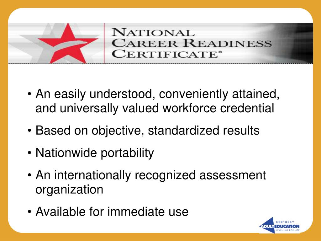 An easily understood, conveniently attained, and universally valued workforce credential