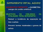 sofrimento fetal agudo3