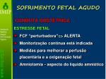 sofrimento fetal agudo32