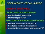 sofrimento fetal agudo38