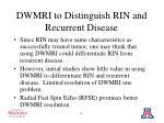 dwmri to distinguish rin and recurrent disease