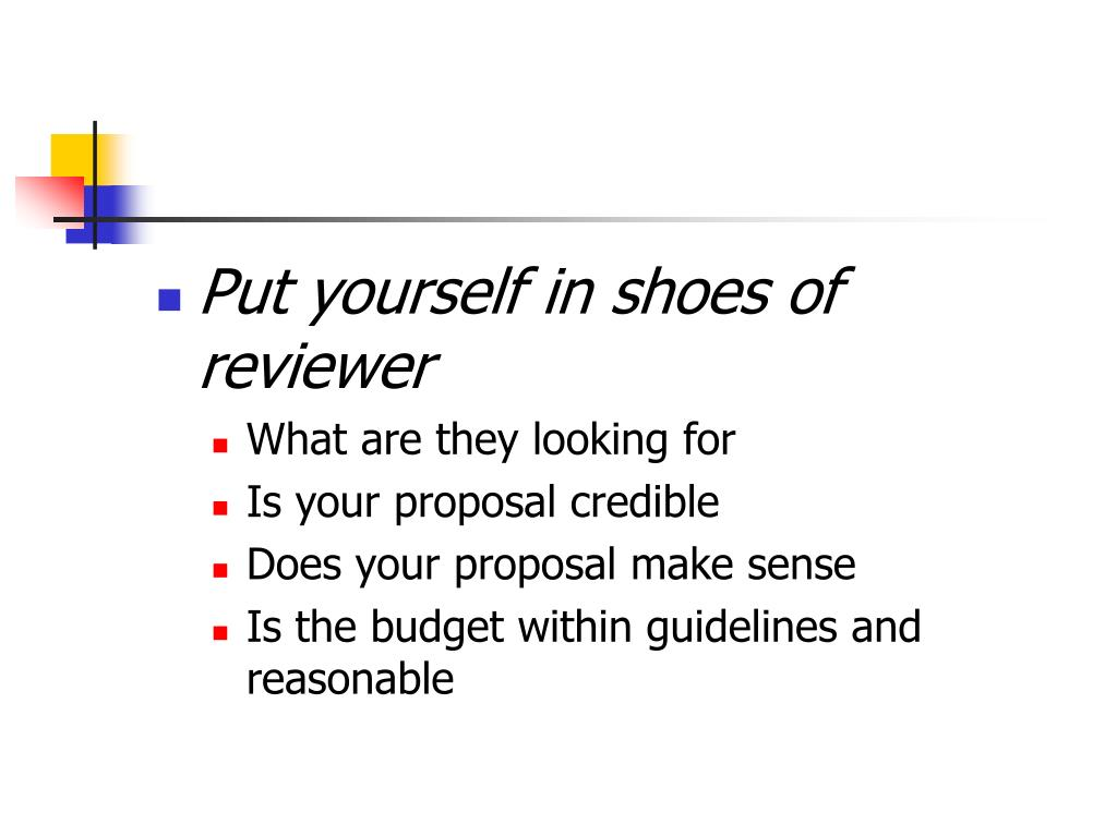 Put yourself in shoes of reviewer