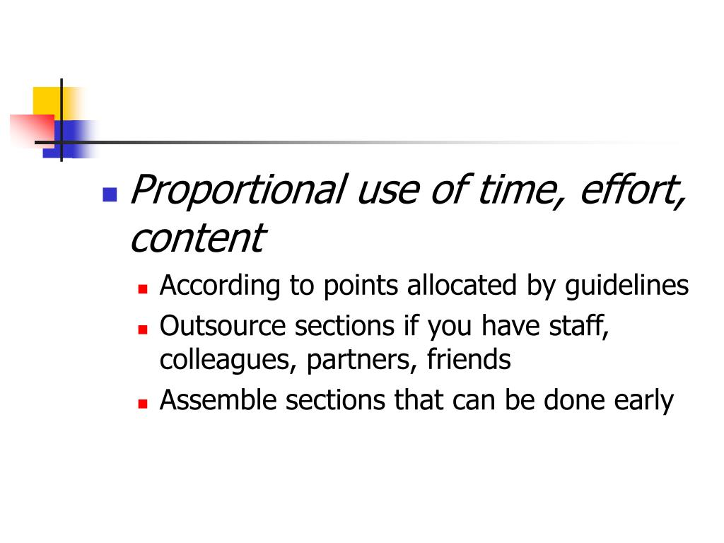 Proportional use of time, effort, content