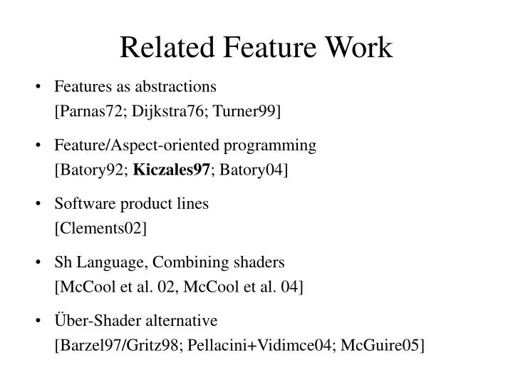 Related Feature Work